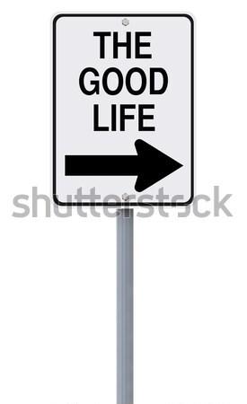 Erre jó élet egyirányú jelzőtábla élet felirat Stock fotó © lorenzodelacosta