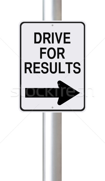 Drive For Results  Stock photo © lorenzodelacosta