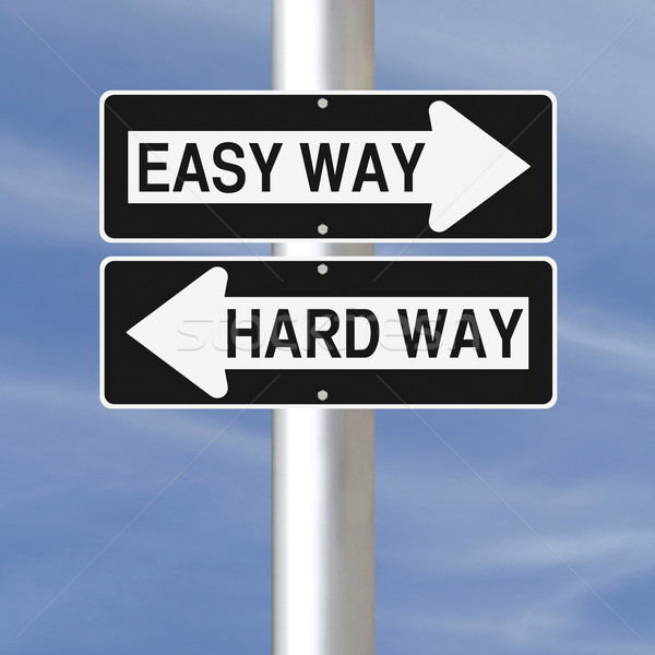 Easy Way or Hard Way  Stock photo © lorenzodelacosta