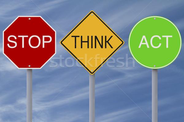 Pare pensar agir colorido sinais de trânsito segurança Foto stock © lorenzodelacosta