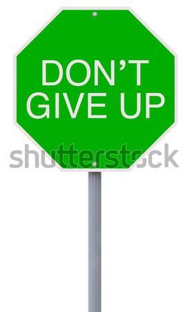 Don't Give Up  Stock photo © lorenzodelacosta