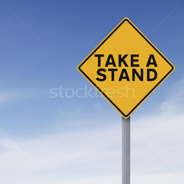 Take A Stand  Stock photo © lorenzodelacosta