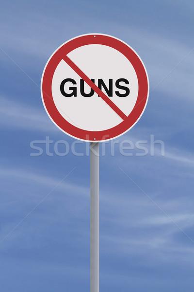 Fegyverek nem megengedett jelzőtábla figyelmeztetés nem Stock fotó © lorenzodelacosta