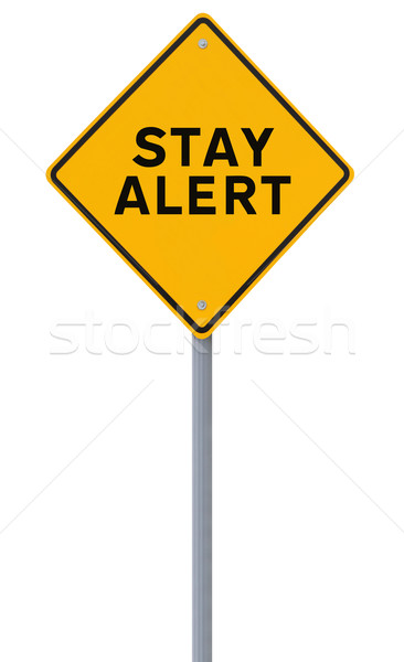 Stay Alert!  Stock photo © lorenzodelacosta