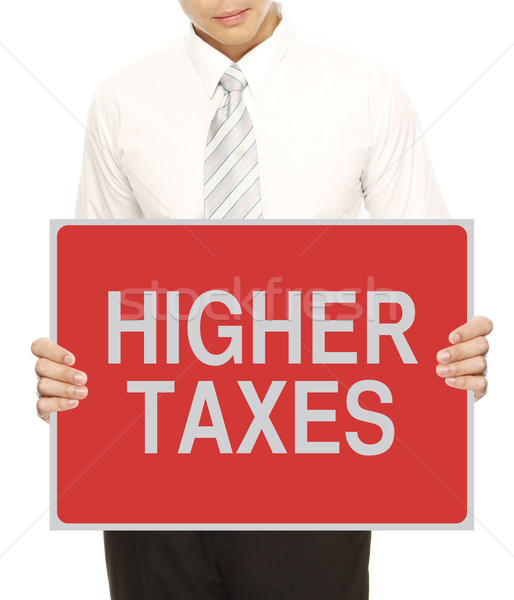 Higher Taxes  Stock photo © lorenzodelacosta