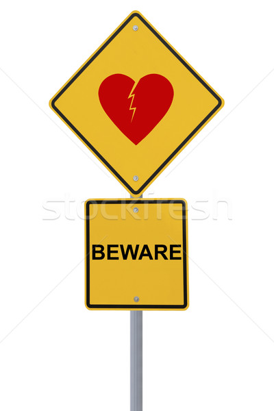 Beware of Heartbreak  Stock photo © lorenzodelacosta