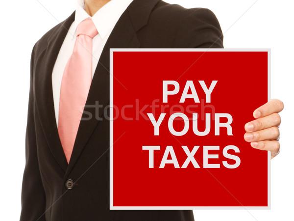 Pay Your Taxes  Stock photo © lorenzodelacosta