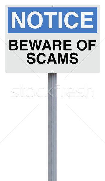 Beware of Scams  Stock photo © lorenzodelacosta