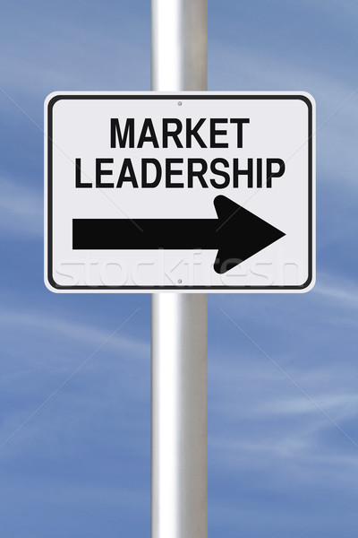 This Way to Market Leadership  Stock photo © lorenzodelacosta