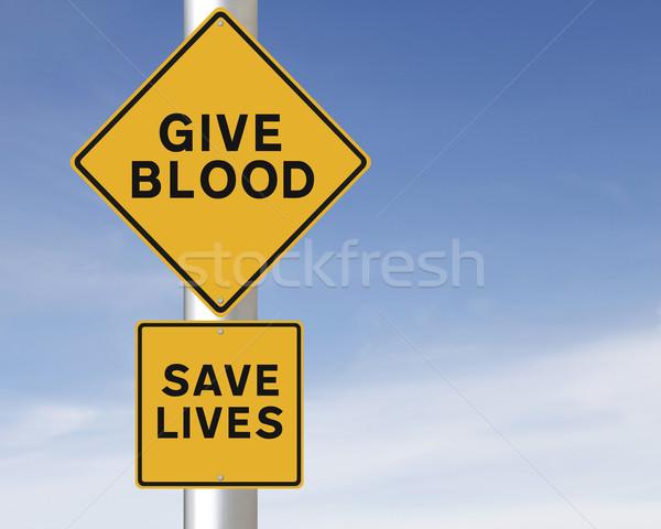 Give Blood – Save Lives  Stock photo © lorenzodelacosta