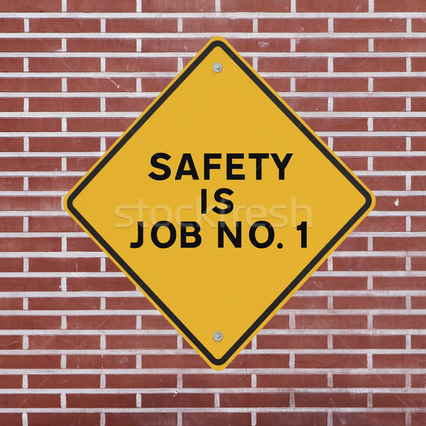 Safety is Job No. 1  Stock photo © lorenzodelacosta