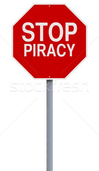 Stop kalózkodás stoptábla piros bűnözés figyelmeztetés Stock fotó © lorenzodelacosta