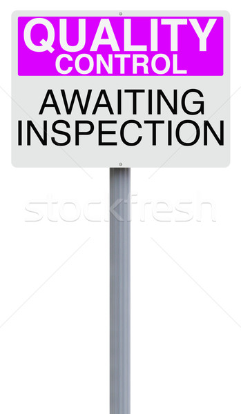 Inspection Sign  Stock photo © lorenzodelacosta