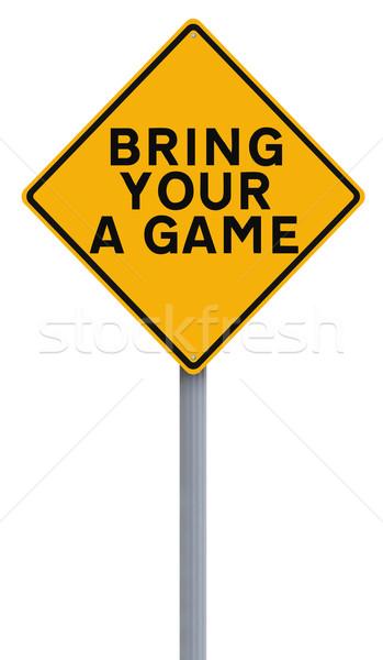 Bring Your A Game  Stock photo © lorenzodelacosta