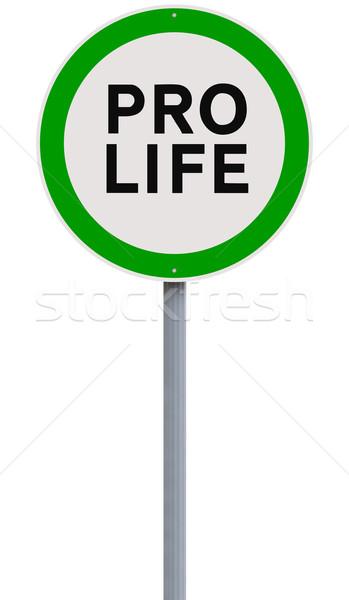 Pro-Life  Stock photo © lorenzodelacosta