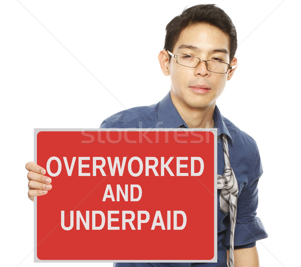 Overworked And Underpaid  Stock photo © lorenzodelacosta