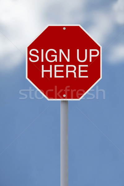 Sign Up Here  Stock photo © lorenzodelacosta