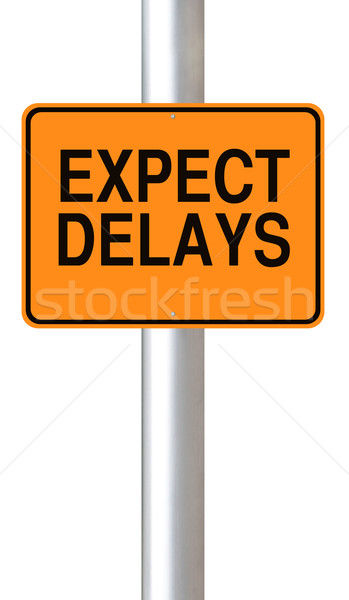 Expect Delays  Stock photo © lorenzodelacosta