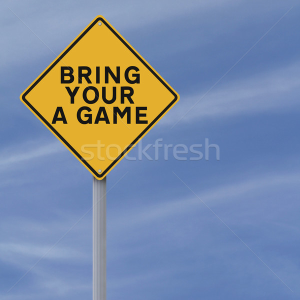 Bring Your A Game  Stock photo © lorenzodelacosta