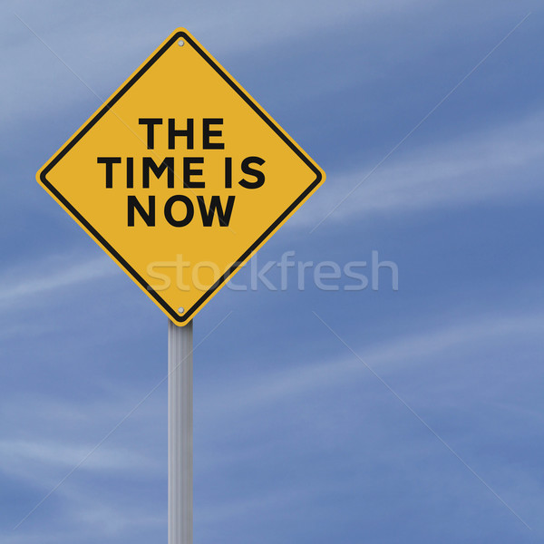 The Time Is Now  Stock photo © lorenzodelacosta