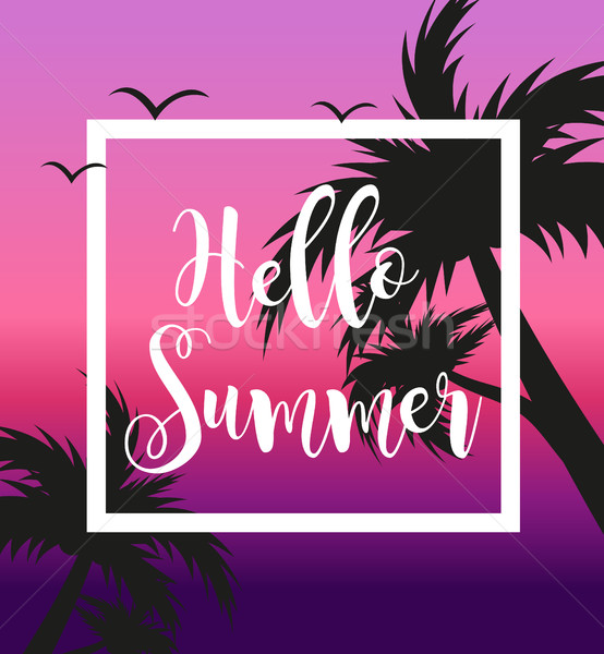 Hello summer template for poster in white frame on a background of sunset and palm trees. Beach conc Stock photo © lucia_fox