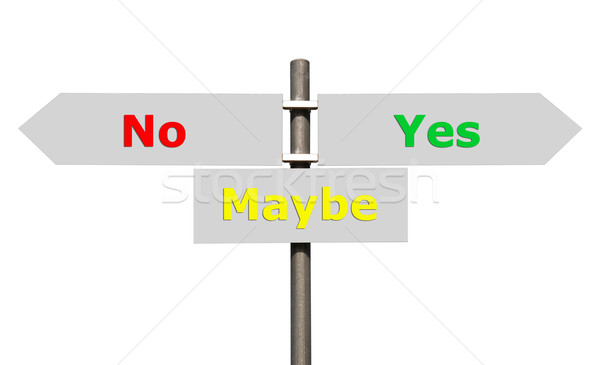 No, Maybe and Yes sign Stock photo © luissantos84