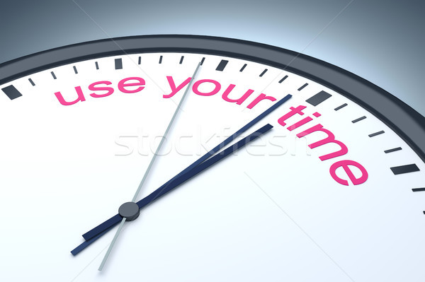use your time Stock photo © magann