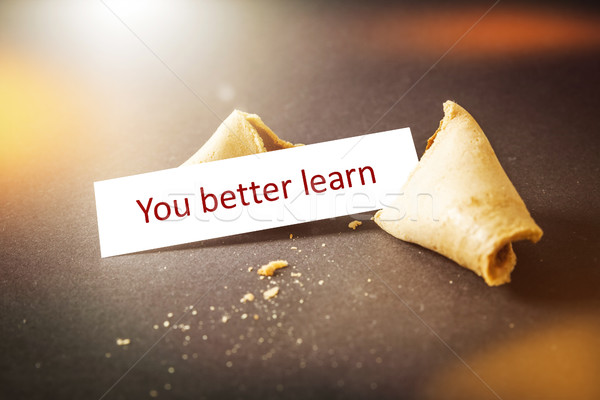 a fortune cookie with message you better learn Stock photo © magann