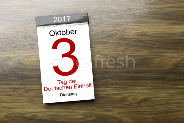 a calendar the 3rd of October Day of German unity text in german Stock photo © magann