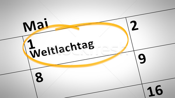 World Laughter Day first of March in german language Stock photo © magann
