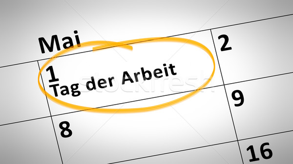 Labor Day 1st of May in German language Stock photo © magann