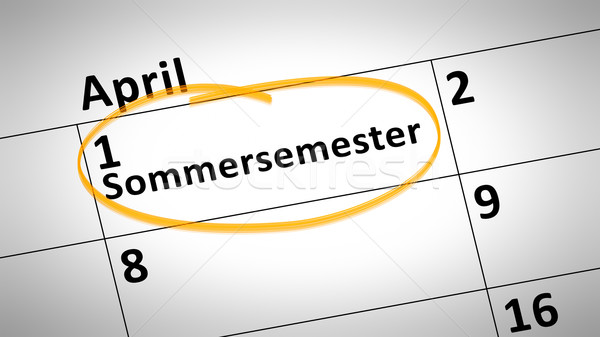 summer semester 1st of april in german language Stock photo © magann