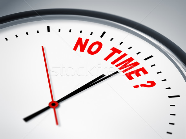 no time ? Stock photo © magann