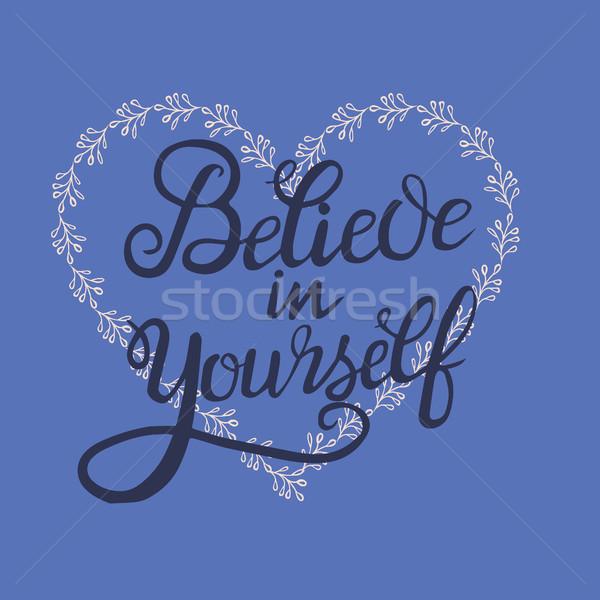 Inspirado citar cartaz coração você mesmo Foto stock © Margolana