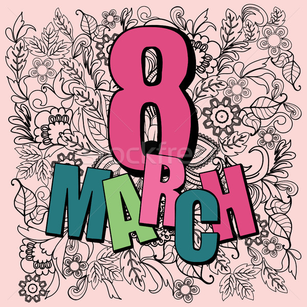 Doodle flowers illustration of eight march card, international w Stock photo © Margolana