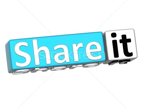 3D Share it over white background Stock photo © Mariusz_Prusaczyk