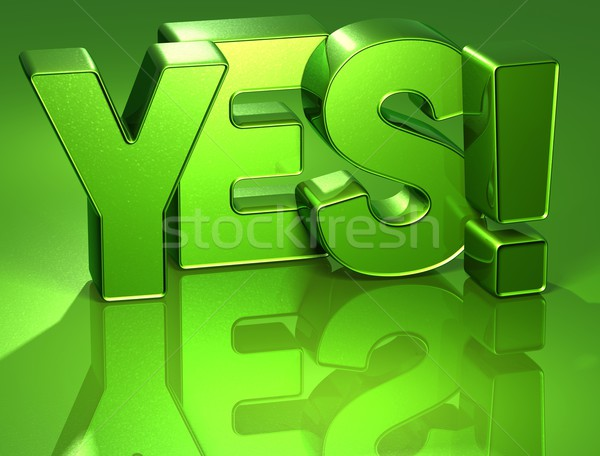 3D Word Yes on green background Stock photo © Mariusz_Prusaczyk