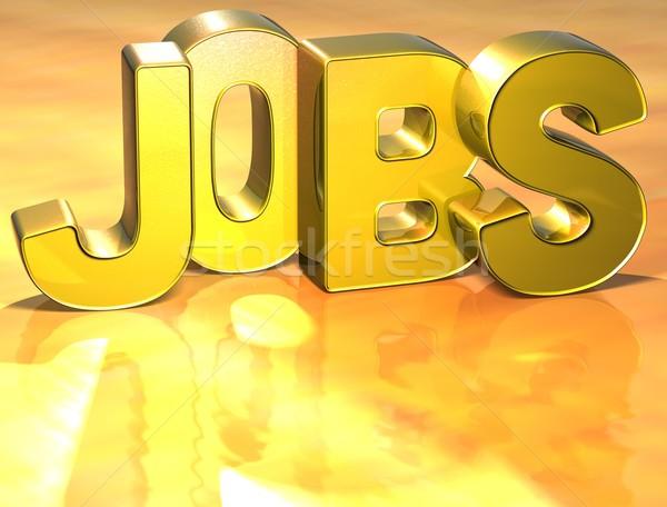 3D Word Jobs on gold background Stock photo © Mariusz_Prusaczyk