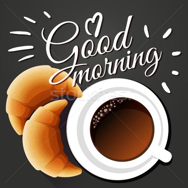 Bom dia cartão café da manhã café croissants comida Foto stock © MarySan