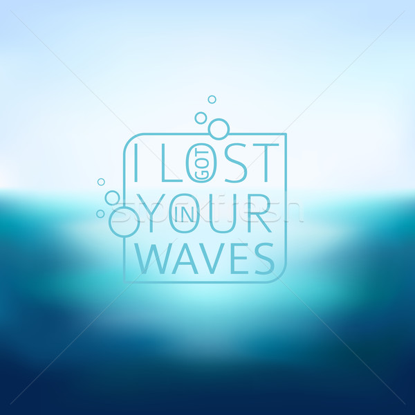 Mer floue typographie texte perdu vagues Photo stock © MarySan