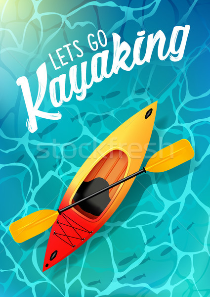 lets go kayaking summer poster water sea top view. Kayak and paddle Stock photo © MarySan