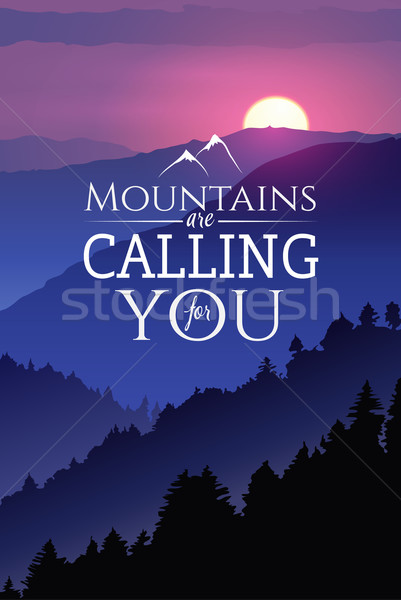 Hand-drawn poster wildlife. Winter sunset in the wood. With slogan Mountains are calling for you Stock photo © MarySan