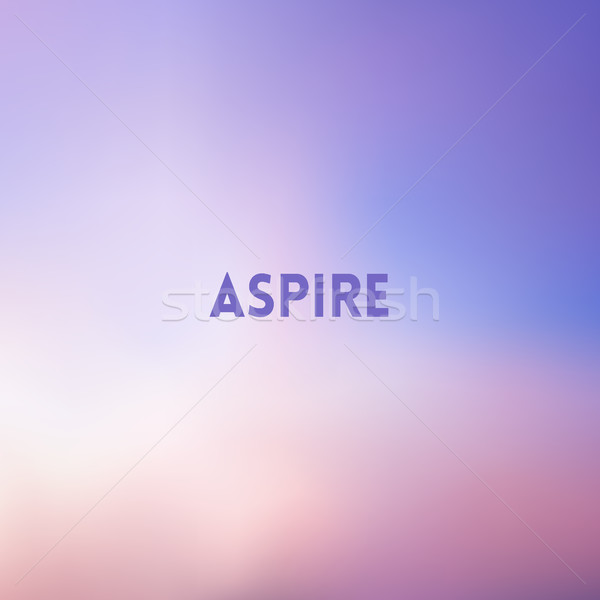 square blurred pink and blue background - sunset colors With motivating quote Stock photo © MarySan