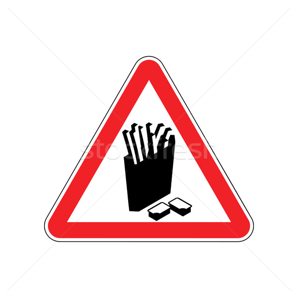 Attention French fries. Dangers of red road sign. Fast food Caut Stock photo © MaryValery