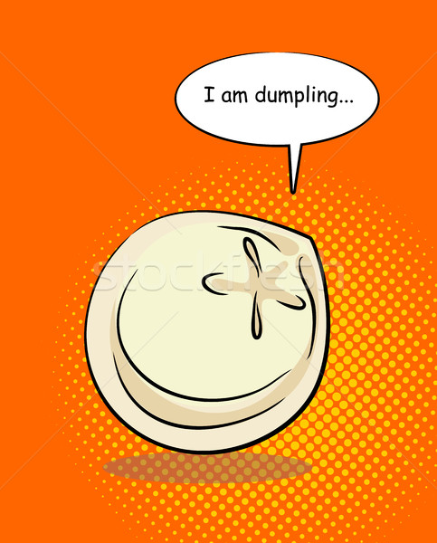 Dumpling pop art with bablom and text. I am dumpling. Food on an Stock photo © MaryValery