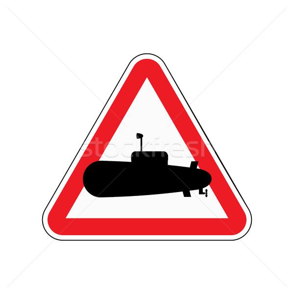 Felirat figyelem tengeralattjáró piros háromszög sziluett Stock fotó © MaryValery