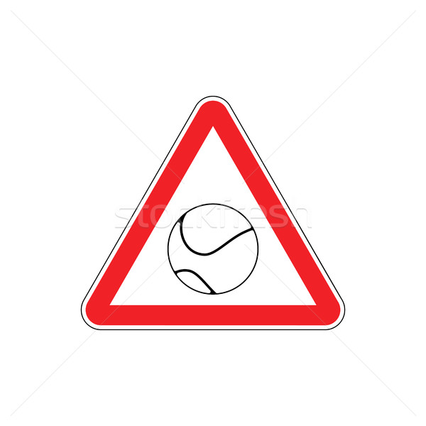 Attention tennis. Danger red road sign. Games ball Caution Stock photo © MaryValery