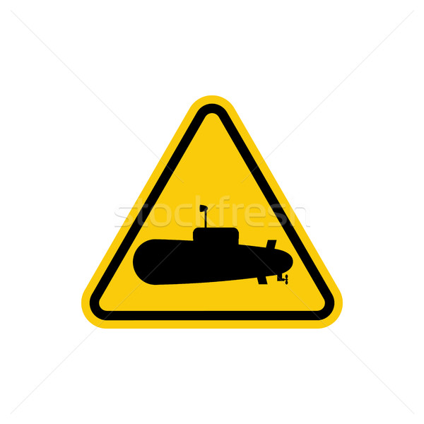 Submarine Danger Sign. In water can swim submarines. Yellow tria Stock photo © MaryValery