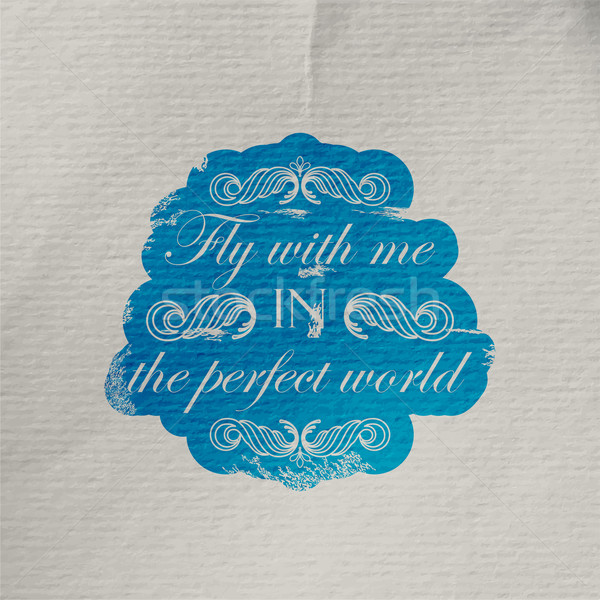 vector illustration of wrinkled textured paper with engraving scratched quote label. 'Fly with me in Stock photo © maximmmmum