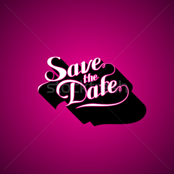 vector typographic illustration of handwritten Save the Date retro label. lettering composition  Stock photo © maximmmmum